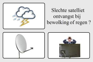 Slechte satelliet ontvangst
